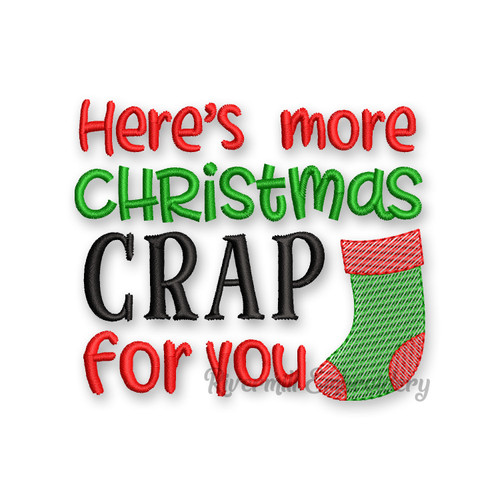 Here's More Christmas Crap For You Toilet Paper Machine Embroidery Design