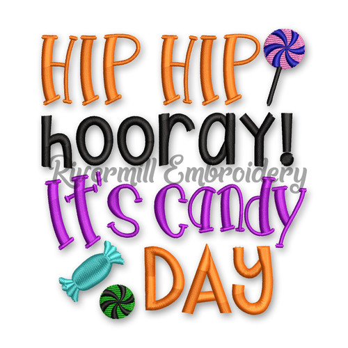 Hip Hip Hooray It's Candy Day Halloween Machine Embroidery Design