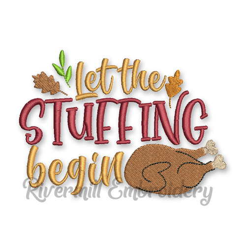 Let The Stuffing Begin Thanksgiving Machine Embroidery Design