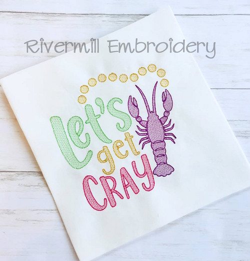 Let's Get Cray Sketch Style Machine Embroidery Design