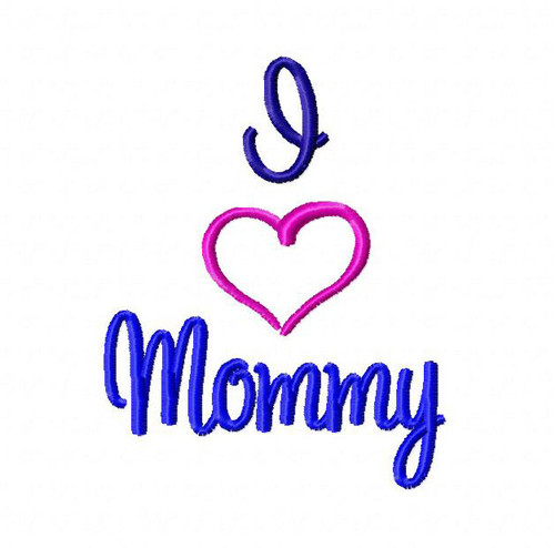 I Love Mommy Machine Embroidery Design