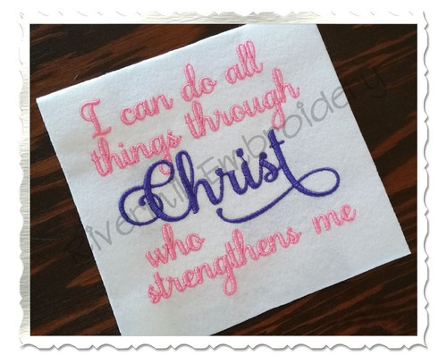 Philippians 4:13 I can do all things through Christ Bible Verse Machine Embroidery Design