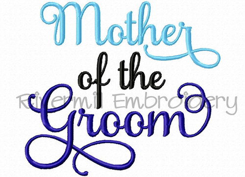 Mother of the Groom Machine Embroidery Word Design