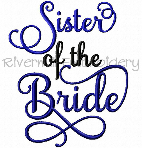 Sister of the Bride Machine Embroidery Word Design
