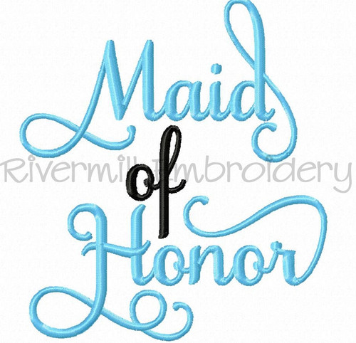 Maid Of Honor Machine Embroidery Word Design