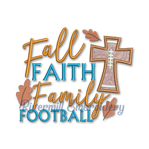 Fall Faith Family Football Applique Machine Embroidery Design