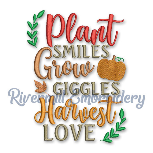 Plant Smiles Grow Giggles Harvest Love Machine Embroidery Design