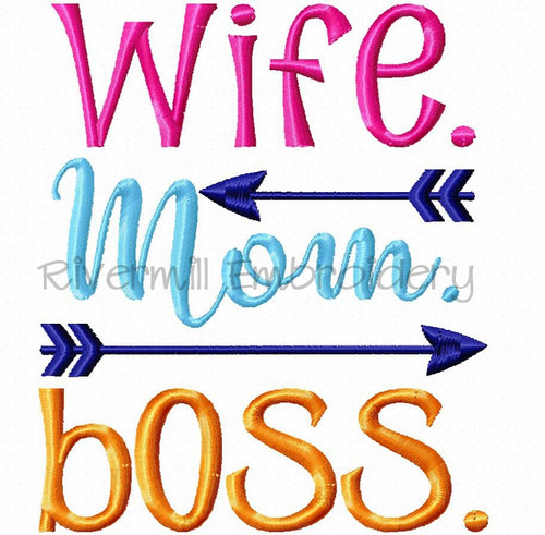 Wife Mom Boss Machine Embroidery Design