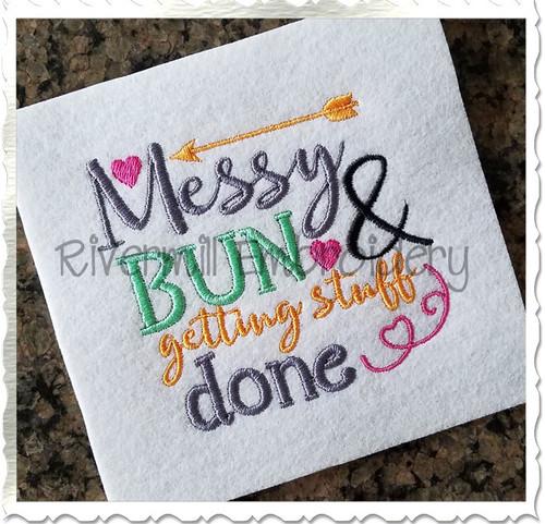 Messy Bun Getting Stuff Done Machine Embroidery Design