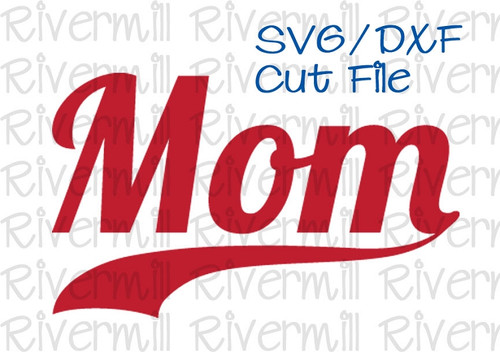 SVG DXF Mom With Swash Cut File