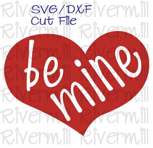 SVG DXF Be Mine Cut File