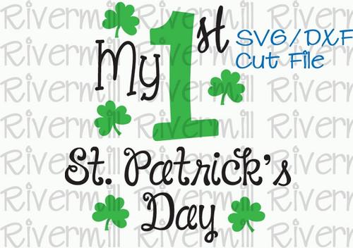 SVG DXF My First Saint Patrick's Day Cut File