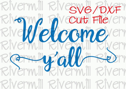 SVG DXF Welcome Y'all Cut File