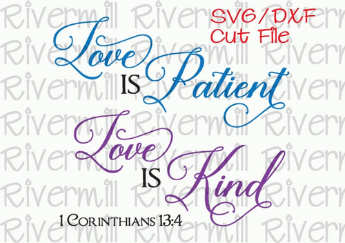 SVG DXF Love Is Patient Love Is Kind Cut File
