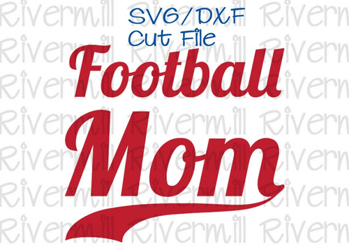 SVG DXF Football Mom With Swash Cut File