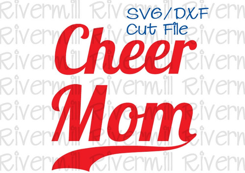 SVG DXF Cheer Mom With Swash Cut File