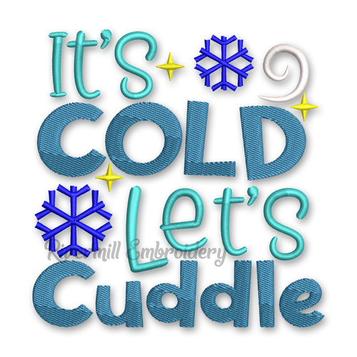 It's Cold Outside Lets Cuddle Machine Embroidery Design