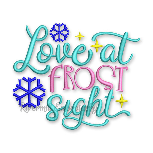 Love at Frost Sight Machine Embroidery Design