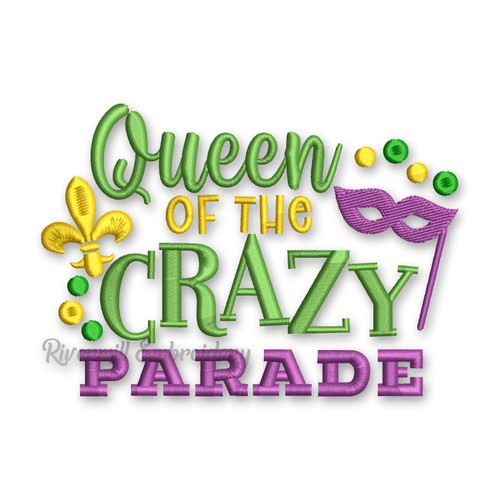 Queen Of The Crazy Parade Mardi Gras Machine Embroidery Design