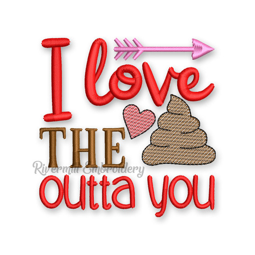 I Love The Poo Outta You Valentine's Day Toilet Paper Machine Embroidery Design