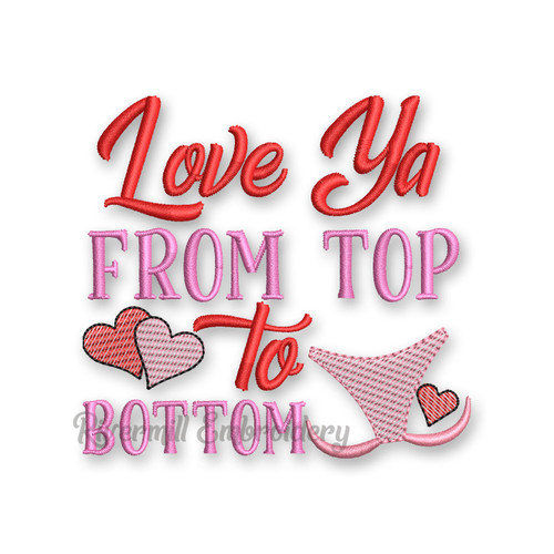 Love Ya From Top To Bottom Valentine's Day Toilet Paper Machine Embroidery Design