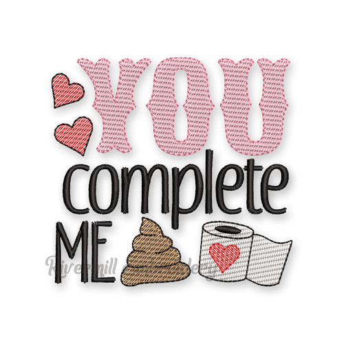 You Complete Me Valentine's Day Toilet Paper Machine Embroidery Design