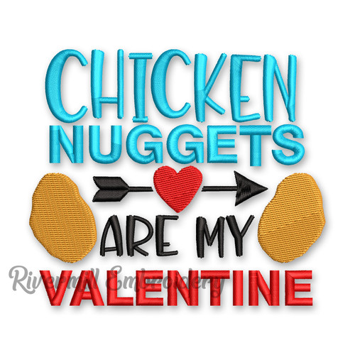 Chicken Nuggets Are My Valentine Machine Embroidery Design