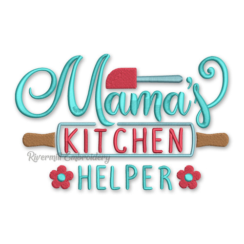 Mama's Kitchen Helper Machine Embroidery Design