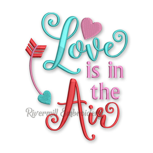 Love Is In The Air Valentine's Day Machine Embroidery Design