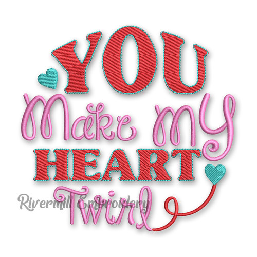 You Make My Heart Twirl Valentine's Day Machine Embroidery Design