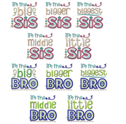 Set of 10 Sibling Designs Big Bigger Biggest Middle & Little Brother & Sister