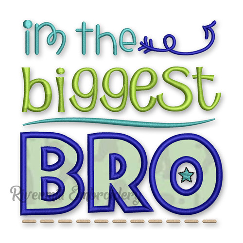 Biggest Bro Applique Machine Embroidery Design