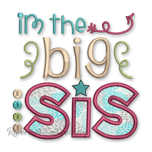 Biggest Sis Applique Machine Embroidery Design