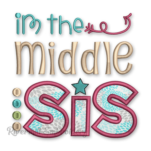 Middle Sis Sister Applique Machine Embroidery Design