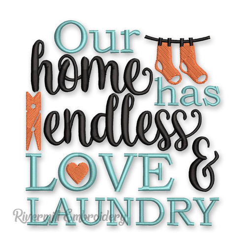 Our Home Has Endless Love and Laundry Machine Embroidery Design