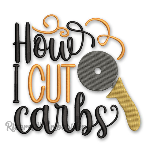 How I Cut Carbs Pizza Cutter Machine Embroidery Design
