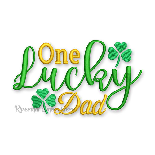 One Lucky Dad St. Patrick's Day Machine Embroidery Design