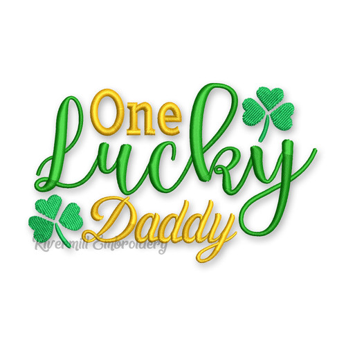 One Lucky Daddy St. Patrick's Day Machine Embroidery Design