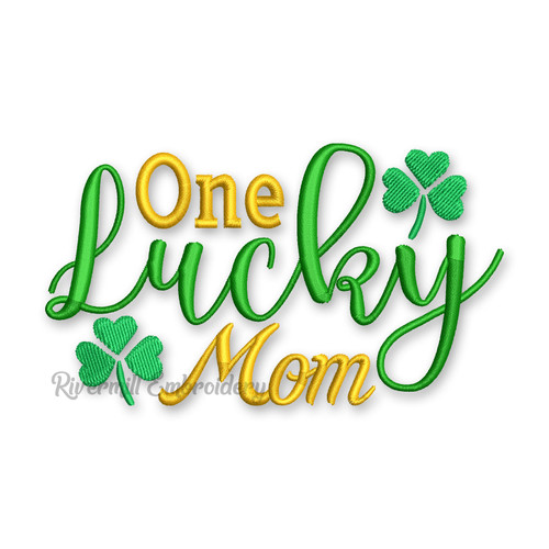 One Lucky Mom St. Patrick's Day Machine Embroidery Design