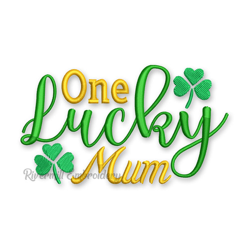One Lucky Mum St. Patrick's Day Machine Embroidery Design