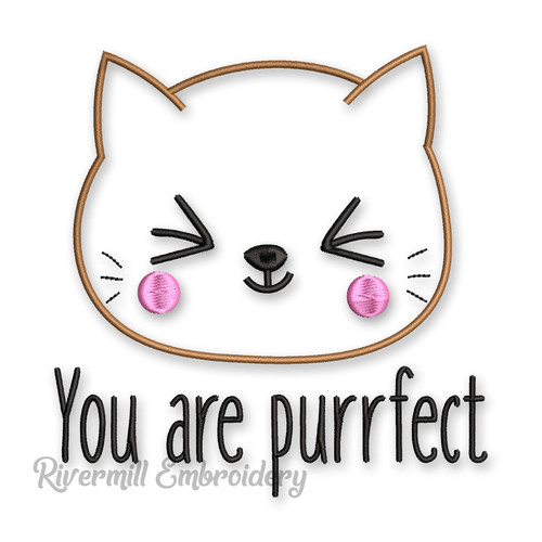 You Are Purrfect Machine Embroidery Design