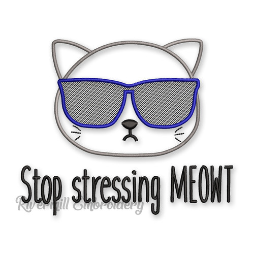Stop Stressing MEOWT Machine Embroidery Design