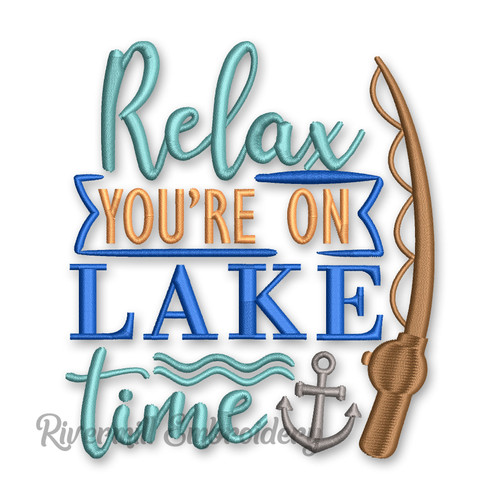 Relax You're On Lake Time Machine Embroidery Design