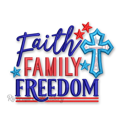 Faith Family Freedom Machine Embroidery Design