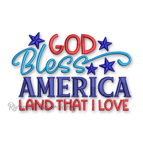 God Bless America Land That I Love Machine Embroidery Design