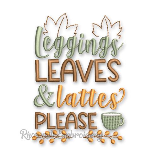Leggings Leaves & Lattes Please Machine Embroidery Design