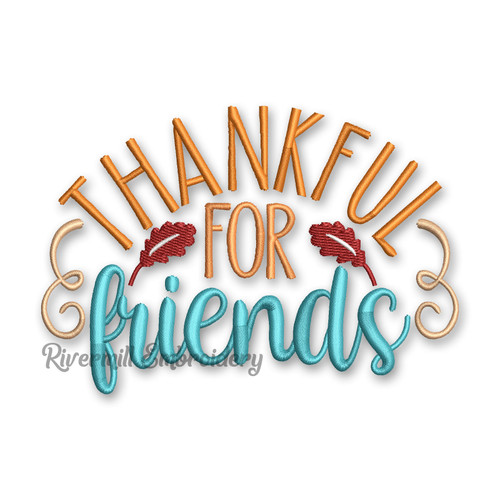 Thankful For Friends Machine Embroidery Design