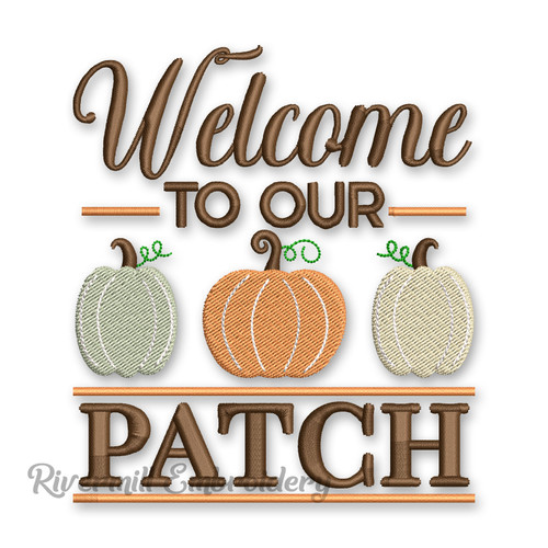 Welcome To Our Patch Machine Embroidery Design Pumpkins