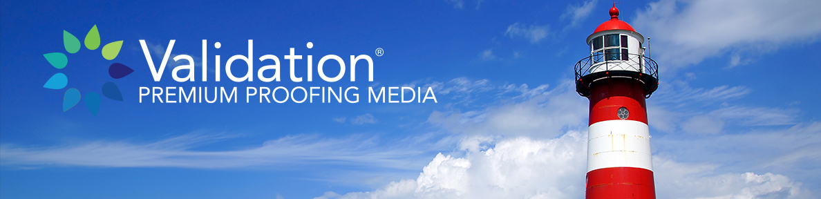 Validation Proofing Media
