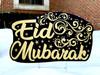 Eid Mubarak Large Yard Sign-Multi Use Indoor/Outdoor (Stake Included)